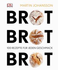 Coverbild Brot Brot Brot von Martin Johansson, 9783831028368