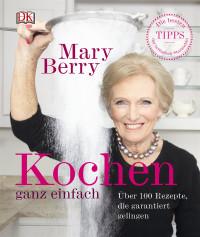 Coverbild Kochen ganz einfach von Marry Berry, 9783831028382