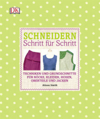 Coverbild Schneidern Schritt für Schritt von Alison Smith, 9783831028443
