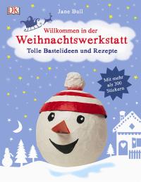 Coverbild Willkommen in der Weihnachtswerkstatt von Jane Bull, 9783831028566