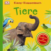 Coverbild Klang Klappenbuch. Tiere, 9783831028603