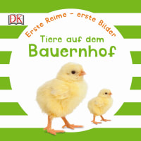 Coverbild Erste Reime – erste Bilder: Tiere auf dem Bauernhof, 9783831028627