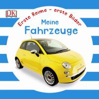 Coverbild Erste Reime – erste Bilder: Fahrzeuge, 9783831028641