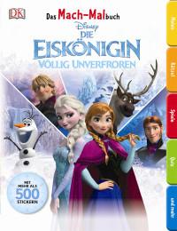 Coverbild Das Mach-Malbuch. Disney Die Eiskönigin, 9783831028696