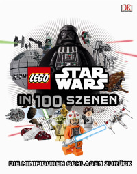 Coverbild LEGO® Star Wars™ in 100 Szenen, 9783831028726