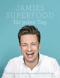Coverbild Jamies Superfood für jeden Tag von Jamie Oliver, 9783831028931