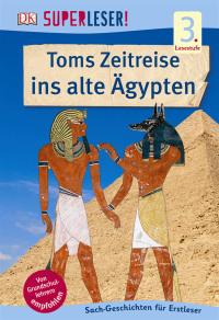 Coverbild SUPERLESER! Toms Zeitreise ins alte Ägypten, 9783831029303