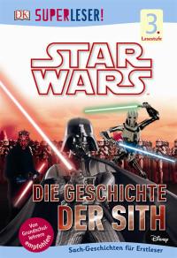 Coverbild SUPERLESER! Star Wars™ Die Geschichte der Sith, 9783831029310