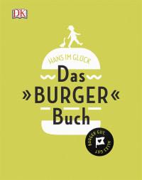 Coverbild Das Burger Buch von HANS IM GLÜCK, 9783831029389