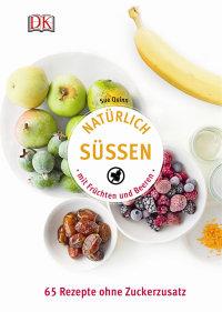 Coverbild Natürlich süßen mit Früchten und Beeren von Sue Quinn, 9783831029433