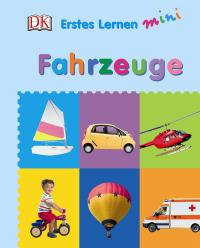 Coverbild Erstes Lernen mini. Fahrzeuge, 9783831029600