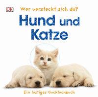 Coverbild Wer versteckt sich da? Hund und Katze, 9783831029617