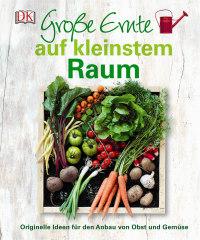 Coverbild Große Ernte auf kleinstem Raum, 9783831029891
