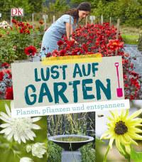 Coverbild Lust auf Garten von Frances Tophill, 9783831030149