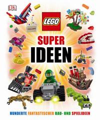Coverbild LEGO® Super Ideen von Daniel Lipkowitz, 9783831030163
