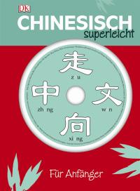 Coverbild Chinesisch Superleicht von Elinor Greenwood, 9783831030439
