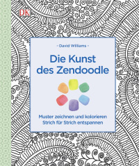 Coverbild Die Kunst des Zendoodle von David Williams, 9783831030507