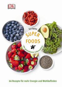 Coverbild Superfoods - Die gesündesten Lebensmittel von Sue Quinn, 9783831030637