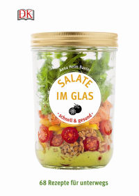 Coverbild Salate im Glas - schnell & gesund von Anna Helm Baxter, 9783831030644