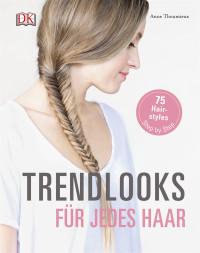 Coverbild Trendlooks für jedes Haar von Anne Thoumieux, 9783831030651