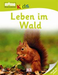Coverbild memo Kids. Leben im Wald, 9783831030682