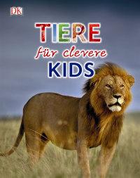 Coverbild Tiere für clevere Kids, 9783831030798