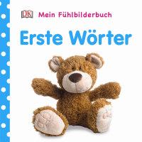 Coverbild Mein Fühlbilderbuch. Erste Wörter, 9783831030910