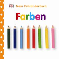 Coverbild Mein Fühlbilderbuch. Farben, 9783831030927