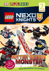Coverbild SUPERLESER! LEGO® NEXO KNIGHTS™. Ritter gegen Monster von Julia March, 9783831031047