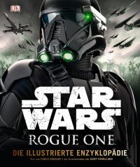 Coverbild Star Wars Rogue One™ Die illustrierte Enzyklopädie, 9783831031078
