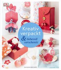 Coverbild Kreativ verpackt & liebevoll verschenkt von Ghylenn Descamps, 9783831031153