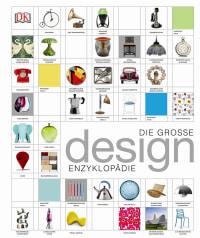 Coverbild Die große Design-Enzyklopädie, 9783831031283