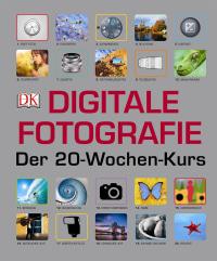 Coverbild Digitale Fotografie - Der 20-Wochen-Kurs, 9783831031290