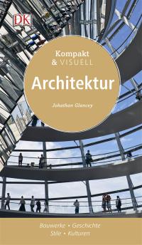 Coverbild Kompakt & Visuell Architektur von Jonathan Glancey, 9783831031344