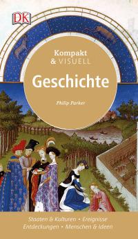 Coverbild Kompakt & Visuell Geschichte von Philip Parker, 9783831031351