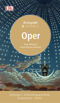 Coverbild Kompakt & Visuell Oper von Alan Riding, Leslie Dunton-Downer, 9783831031399