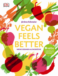 Coverbild Vegan feels better von Jérôme Eckmeier, 9783831031504