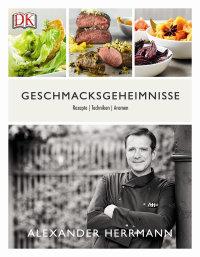 Coverbild Geschmacksgeheimnisse von Alexander Herrmann, 9783831031511