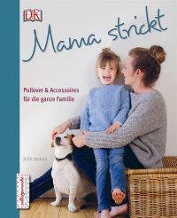 Coverbild Mama strickt von Julie Jaeken, 9783831031559