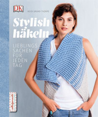 Coverbild Stylish häkeln von Heidi Grund-Thorpe, 9783831031641
