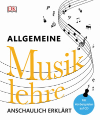 Coverbild Allgemeine Musiklehre anschaulich erklärt, 9783831031672