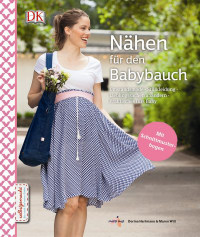 Coverbild Nähen für den Babybauch von Dorina Hartmann, Maren Will, 9783831031788