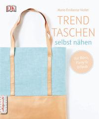 Coverbild Trendtaschen selbst nähen von Marie-Émilienne Viollet, 9783831031900