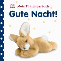 Coverbild Mein Fühlbilderbuch. Gute Nacht!, 9783831032204