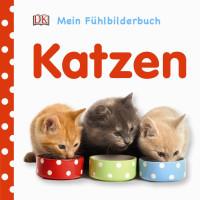 Coverbild Mein Fühlbilderbuch. Katzen, 9783831032211