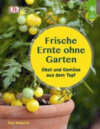 Coverbild Frische Ernte ohne Garten von Kay Maguire, 9783831032266
