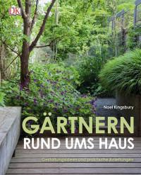 Coverbild Gärtnern rund ums Haus von Noel Kingsbury, 9783831032273