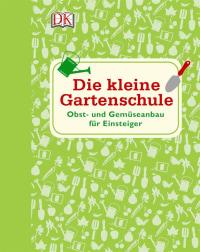 Coverbild Die kleine Gartenschule von Simon Akeryod, 9783831032280