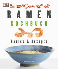 Coverbild Ramen-Kochbuch von Nell Benton, 9783831032396