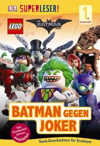 Coverbild SUPERLESER! The LEGO® Batman Movie. Batman gegen Joker, 9783831032426